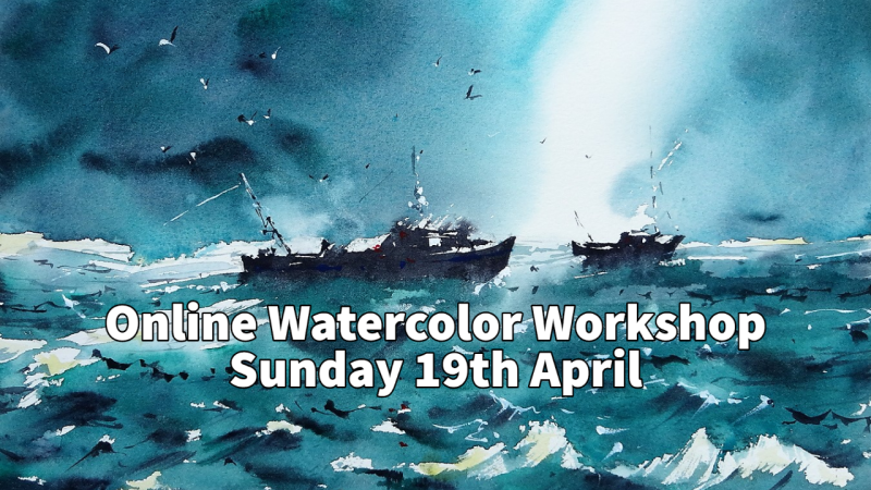 LIVE and ONLINE Watercolour Workshop with Tim Wilmot - April 19th